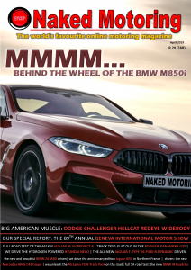 Naked Motoring magazine – April 2019
